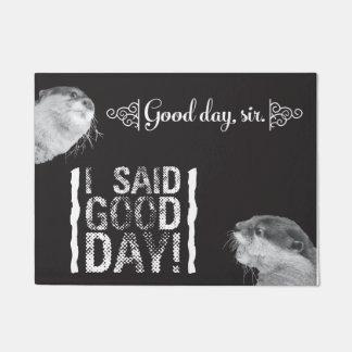 """Good Day Sir Otter 18"""" x 24"""" Door Mat"""