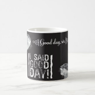 Good Day Sir Otter Coffee Mug