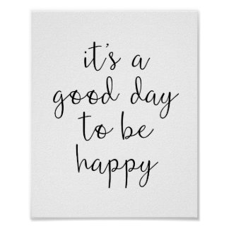 Good Day to Be Happy Motivational Typography Poster