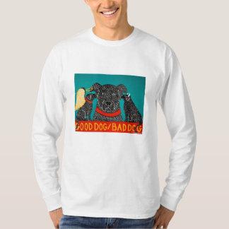 good dog bad dog- long sleeved tee-STephen Huneck T-Shirt