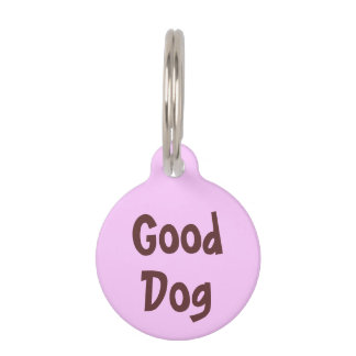 Good Dog Brown on Light Pink Puppy Dog Name Tag Pet Tags