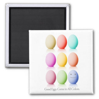 Good Eggs. Come In All Colors. Magnet