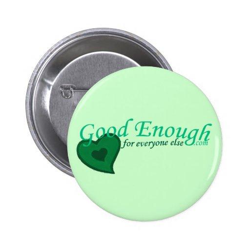 good-enough-dot-com button