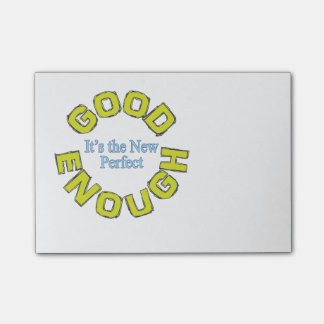 """Good Enough – It's the New Perfect"" Notes Post-it® Notes"