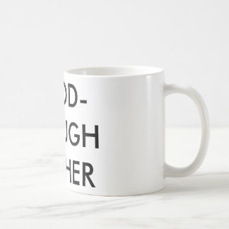 good-enough mother mug for coffee dreams and colic