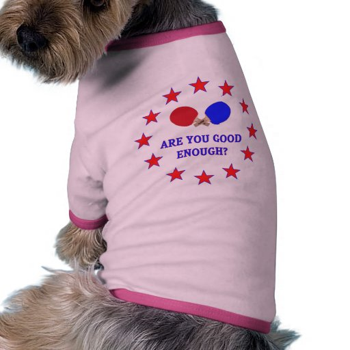 Good Enough Ping Pong Pet Tee Shirt