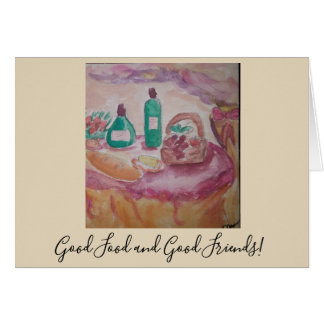 good food and good friends card