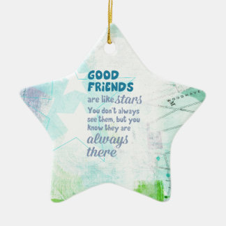 Good Friends are Like Stars Ceramic Ornament
