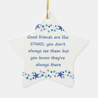 Good Friends are like Stars Inspirational Quote Ceramic Star Decoration