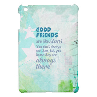 Good Friends are Like Stars iPad Mini Cover