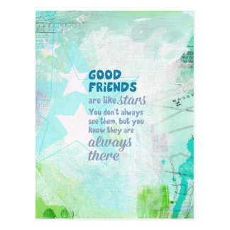 Good Friends are Like Stars Postcard