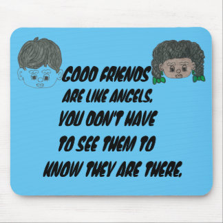 """GOOD FRIENDS LIKE ANGELS"" MOUSE PAD"