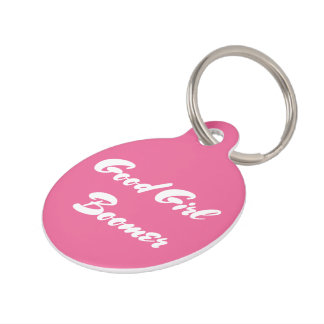 Good Girl Boomer Pink White Typography Pet Name Tag
