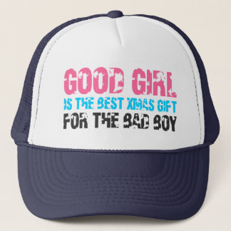 Good Girl Is The Best Christmas Gift Trucker Hat