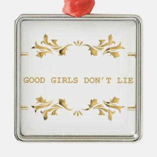 GOOD GIRLS DONT ROLLS METAL ORNAMENT