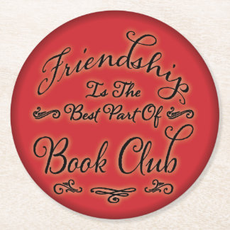 Good Group / Reading Book Club Friendship Round Paper Coaster