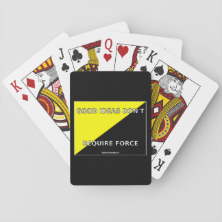 Good Ideas Don't Require Force Ancap Playing Cards
