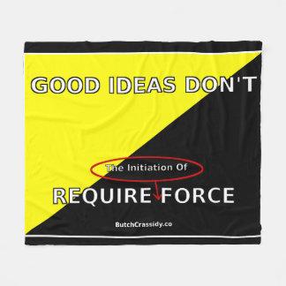 Good Ideas Don't Require Force Fleece Blanket