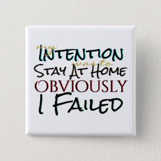 Good Intentions Failure 15 Cm Square Badge