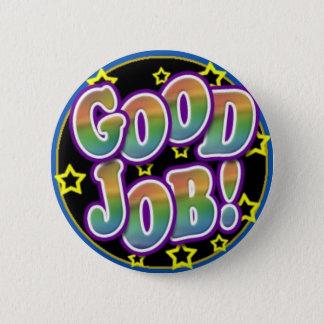 Good Job! 6 Cm Round Badge