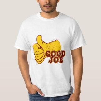 Good Job T-Shirt
