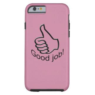 Good job! tough iPhone 6 case
