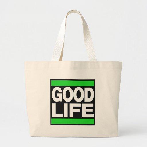 Good Life Green Bags