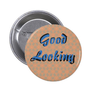Good looking (blue & orange) 6 cm round badge