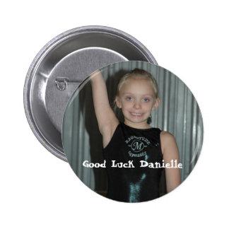 Good Luck Danielle 6 Cm Round Badge