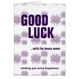 Good luck house move wishing your every happiness greeting card