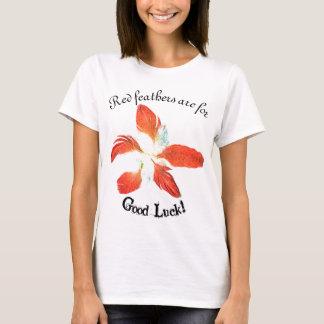 Good Luck, red feathers flower t'shirt T-Shirt