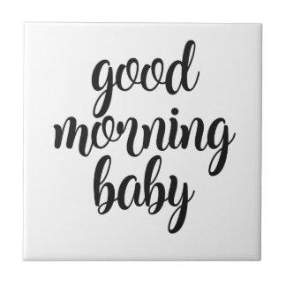 Good Morning Baby Ceramic Tile