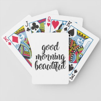 Good Morning Beautiful Bicycle Playing Cards
