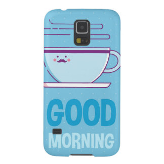Good Morning Coffee Addicts Cases For Galaxy S5