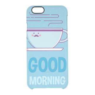 Good Morning Coffee Addicts Clear iPhone 6/6S Case