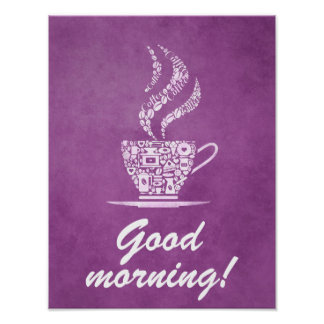 Good morning coffee kitchen sign poster