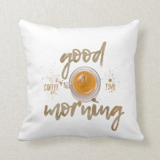 Good morning. Coffee Time Cushion