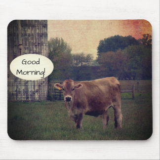 Good Morning from your Local Jersey Cow Farm Mouse Pad
