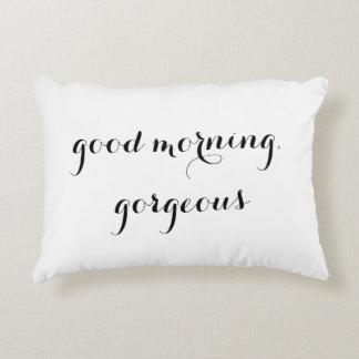 """Good Morning, Gorgeous"" Decorative Pillow"