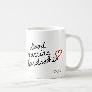 Good Morning Handsome Coffee Mug