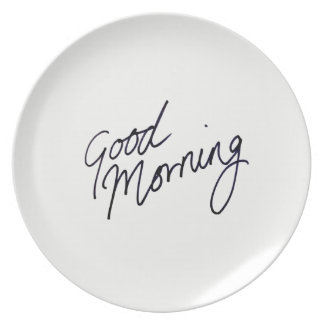 Good Morning Melamine Plate