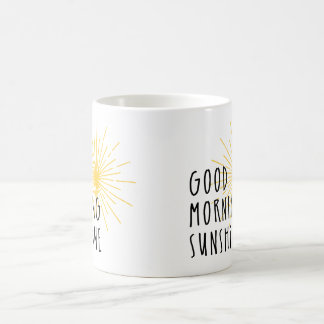 Good Morning Sunshine Coffee Mug