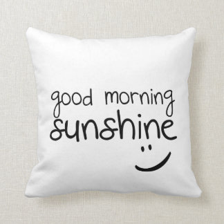 Good Morning Sunshine - Funny Throw Pillow