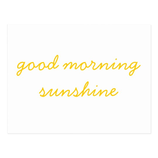 Good Morning Sunshine Postcard