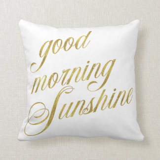 Good Morning Sunshine Quote Faux Gold Foil Quotes Cushion