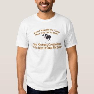 Good Neighbors train their dog T Shirts