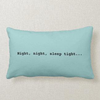 Good night...Pillow Lumbar Cushion