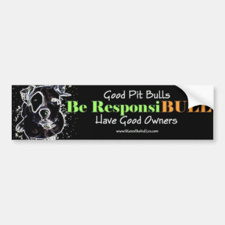 Good Pit Bulls bumper sticker