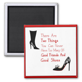 Good Shoes Square Magnet