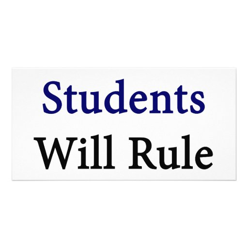 Good Students Will Rule The World Picture Card